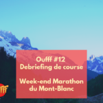 Episode 12 - Oufff - Debriefing
